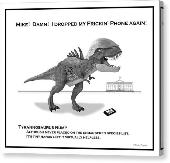 Mike Pence Canvas Print - Tyrannosaurus Rump Bw by Bonnie Follett