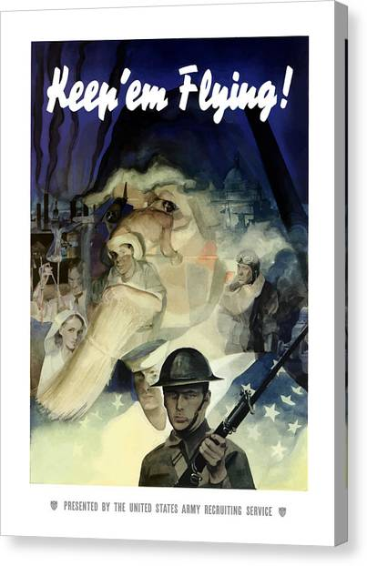 Army Canvas Print - Keep 'em Flying - Uncle Sam  by War Is Hell Store