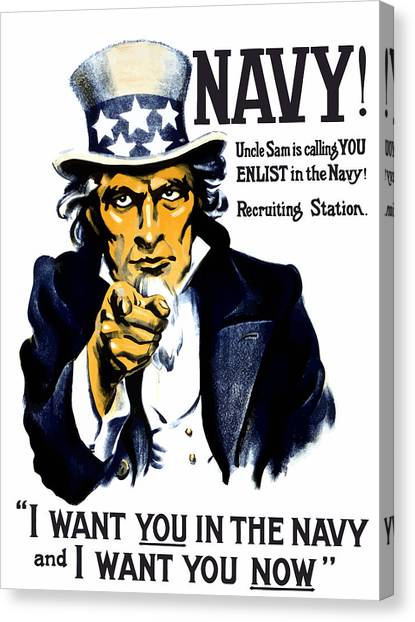 Navy Canvas Print - Uncle Sam Wants You In The Navy by War Is Hell Store