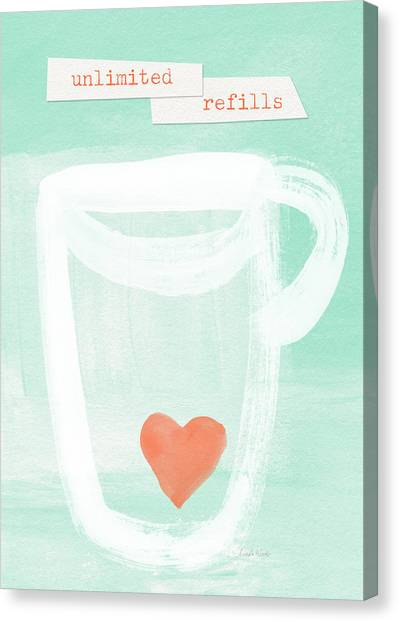 Tea Canvas Print - Unlimited Refills- Art By Linda Woods by Linda Woods