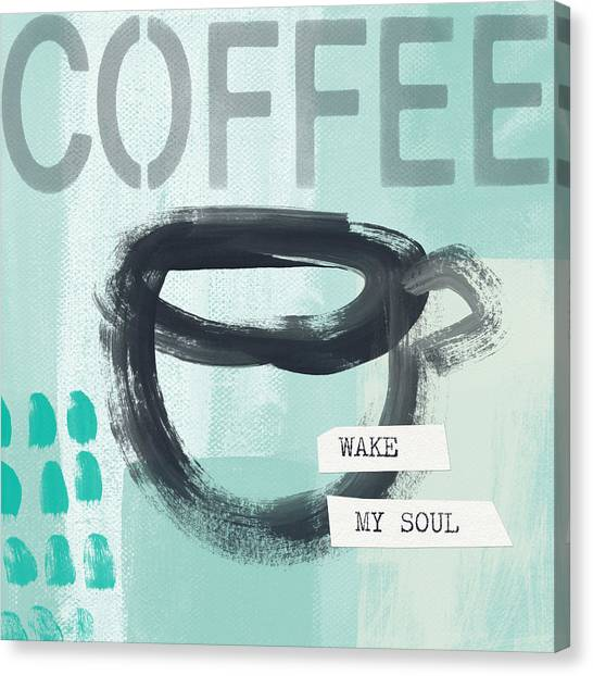 Coffee Shops Canvas Print - Wake My Soul Blue- Art By Linda Woods by Linda Woods