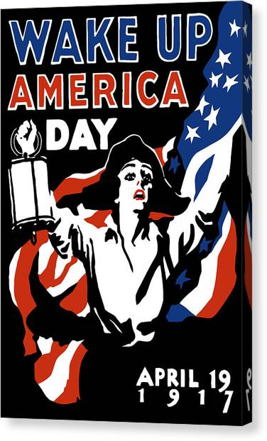 American Flag Canvas Print - Wake Up America Day - Ww1 by War Is Hell Store