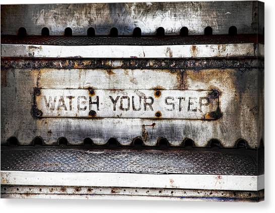 Old Train Canvas Print - Watch Your Step Sign by Carol Leigh