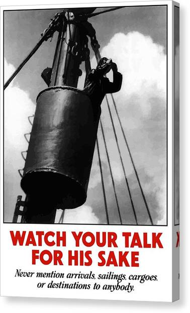Sailors Canvas Print - Watch Your Talk For His Sake  by War Is Hell Store