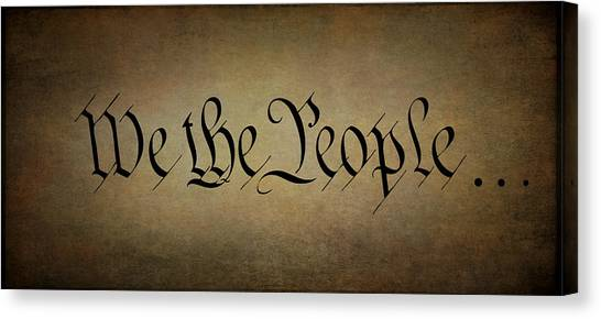 Libertarian Canvas Print - We The People . . . Panel by Daniel Hagerman