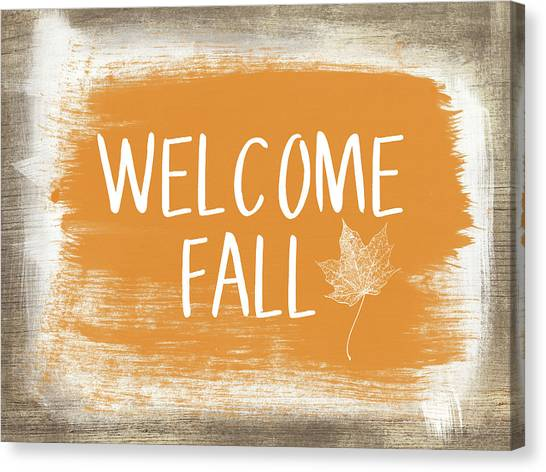 Gathered Canvas Print - Welcome Fall Sign- Art By Linda Woods by Linda Woods
