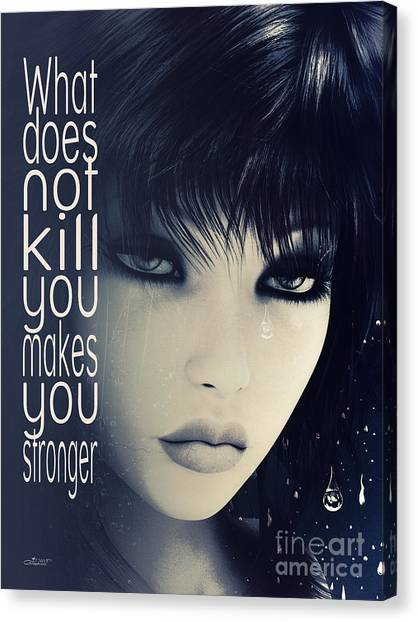 What Does Not Kill You Canvas Print