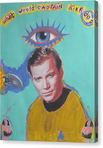 James T. Kirk Canvas Print - What Would Captain Kirk Do by Mike  Mitch