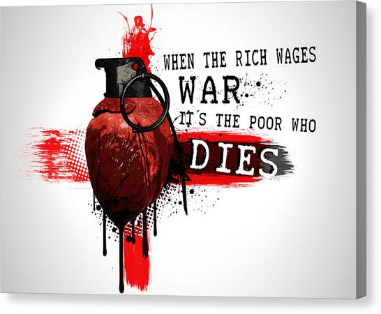 Grenades Canvas Print - When The Rich Wages War... by Nicklas Gustafsson