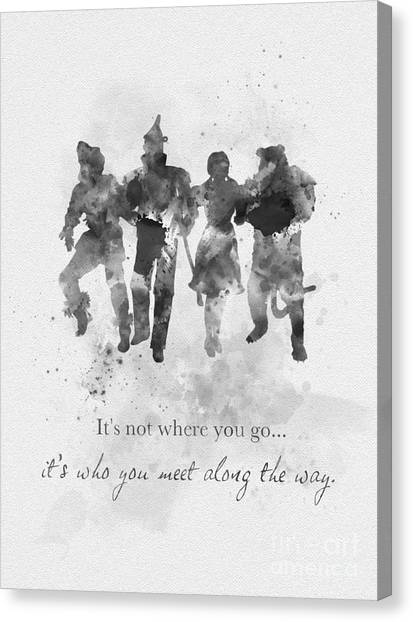 Oz Canvas Print - Who You Meet Along The Way Black And White by My Inspiration