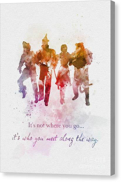 Oz Canvas Print - Who You Meet Along The Way by My Inspiration