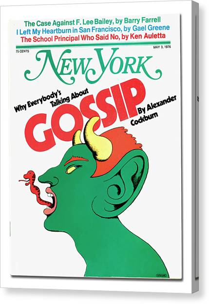 Why Everybody Is Talking About Gossip Canvas Print