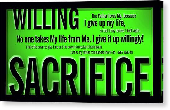 Willing Sacrifice Canvas Print