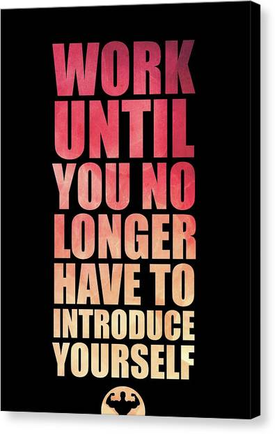 Workout Canvas Print - Work Until You No Longer Have To Introduce Yourself Gym Inspirational Quotes Poster by Lab No 4