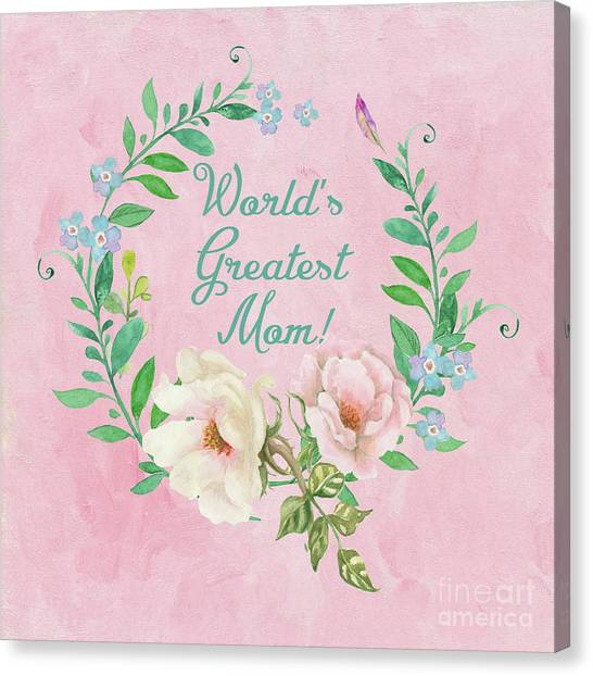 World's Greatest Mom Canvas Print