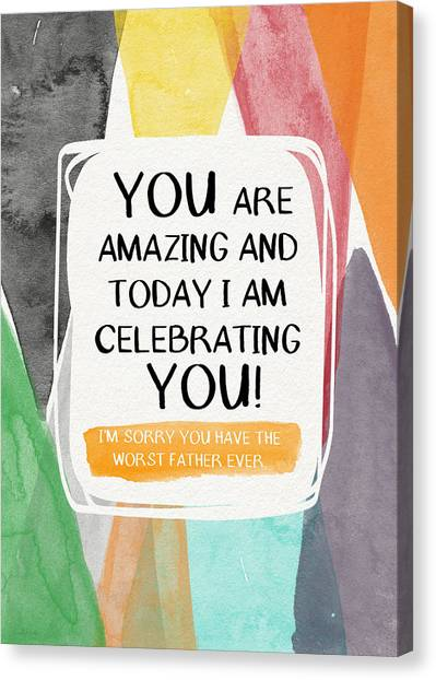 Dad Canvas Print - Worst Father Ever- Greeting Card Art By Linda Woods by Linda Woods