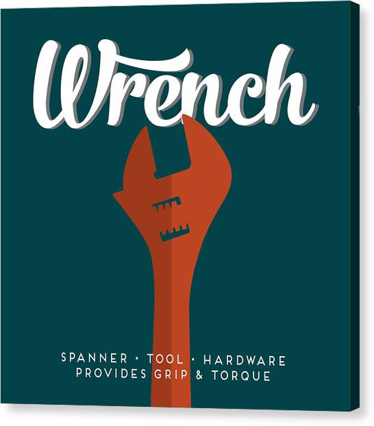 Wrenches Canvas Print - Wrench Defined by Flo Karp