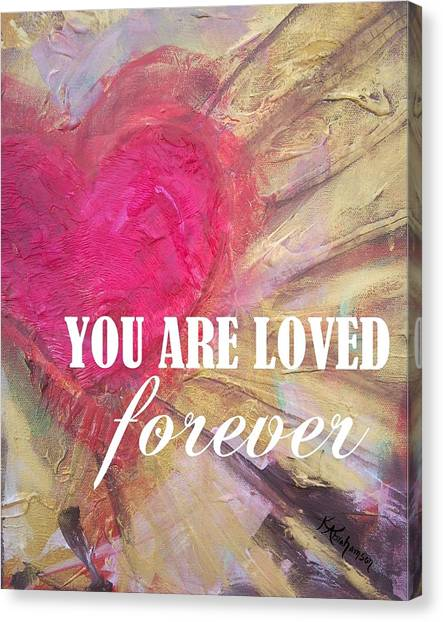 You Are Loved Forever Heart Canvas Print