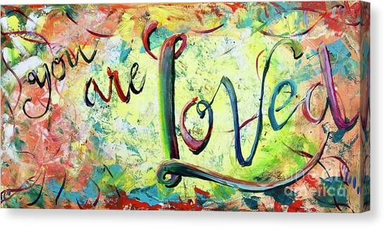You. Are. Loved. Canvas Print