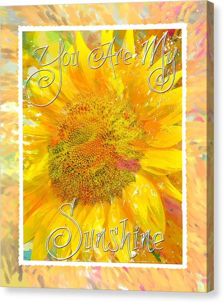 You Are My Sunshine 2 Canvas Print