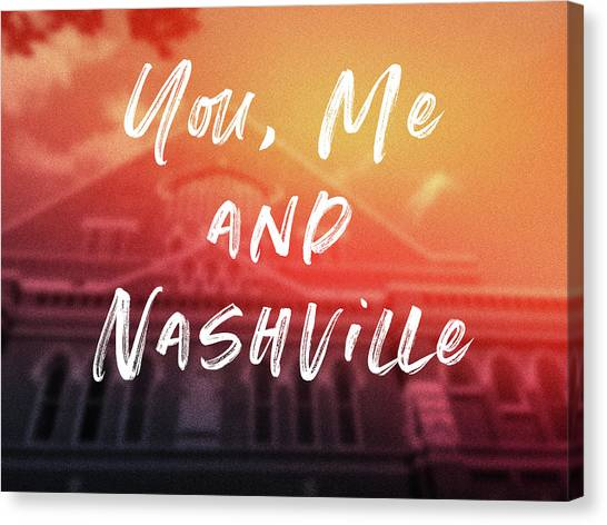 Tennessee Canvas Print - You Me And Nashville- Art By Linda Woods by Linda Woods