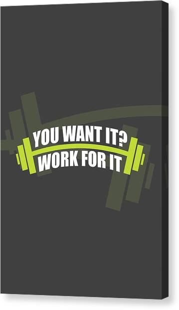 Workout Canvas Print - You Want It ? Work For It Gym Quotes Poster by Lab No 4