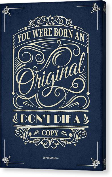 Word Art Canvas Print - You Were Born An Original Motivational Quotes Poster by Lab No 4