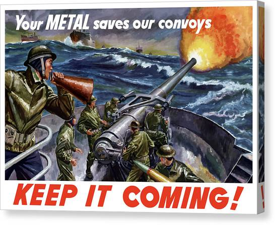 Ships Canvas Print - Your Metal Saves Our Convoys by War Is Hell Store