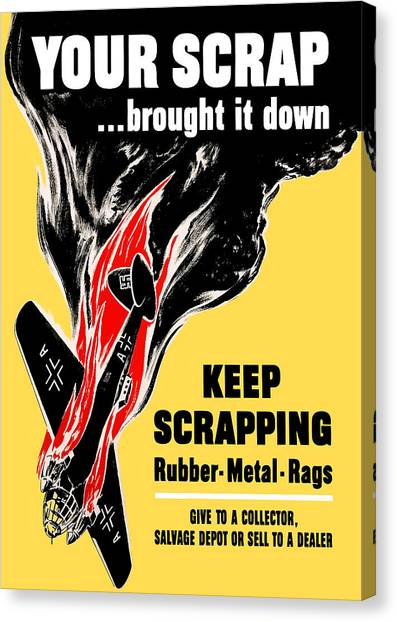 Conservation Canvas Print - Your Scrap Brought It Down  by War Is Hell Store