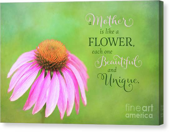 A Mother Is Lke A Flower Canvas Print