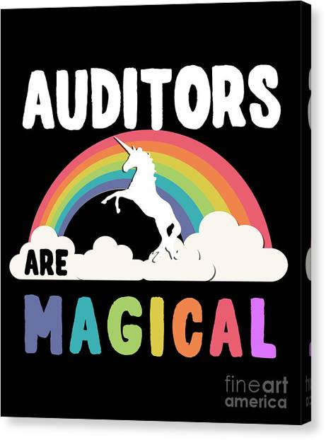 Auditors Are Magical Canvas Print