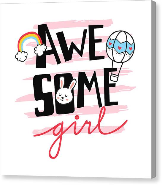 Awesome Girl - Baby Room Nursery Art Poster Print Canvas Print