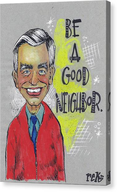 Be A Good Neighbor Canvas Print
