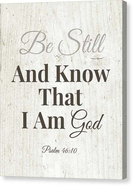 cbd9bf7db Bible Verse Canvas Print - Be Still And Know That I Am God- Art By