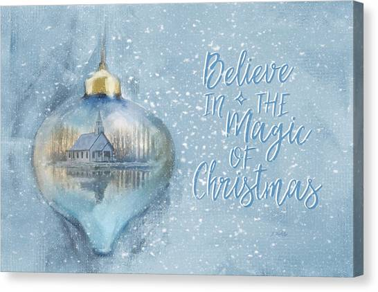 Believe In The Magic - Hope Valley Art Canvas Print