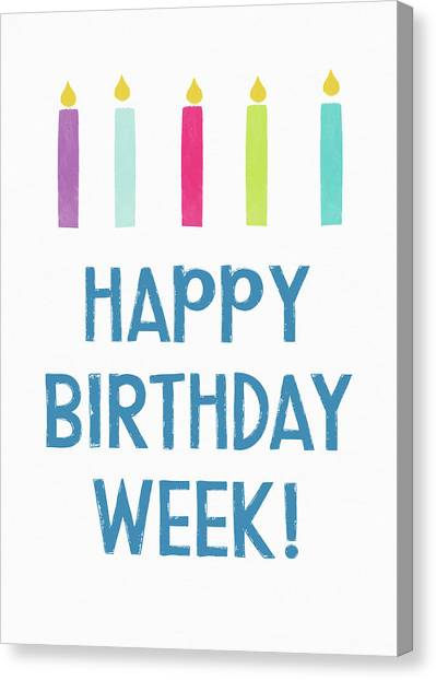 Birthday Gift Canvas Print - Birthday Week Candles- Art By Linda Woods by Linda Woods