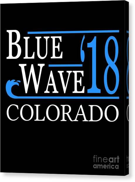 Blue Wave Colorado Vote Democrat 2018 Canvas Print