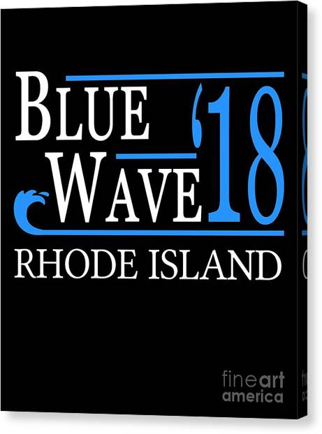 Blue Wave Rhode Island Vote Democrat 2018 Canvas Print