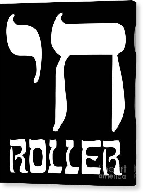 Canvas Print featuring the digital art Chai Roller Funny Jewish High Roller by Flippin Sweet Gear