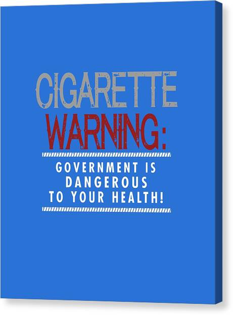 Cigarette Warning Canvas Print