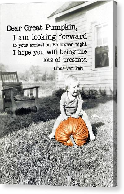 Dear Great Pumpkin Quote Canvas Print by JAMART Photography