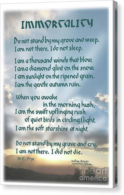 Do Not Stand At My Grave And Weep Canvas Print