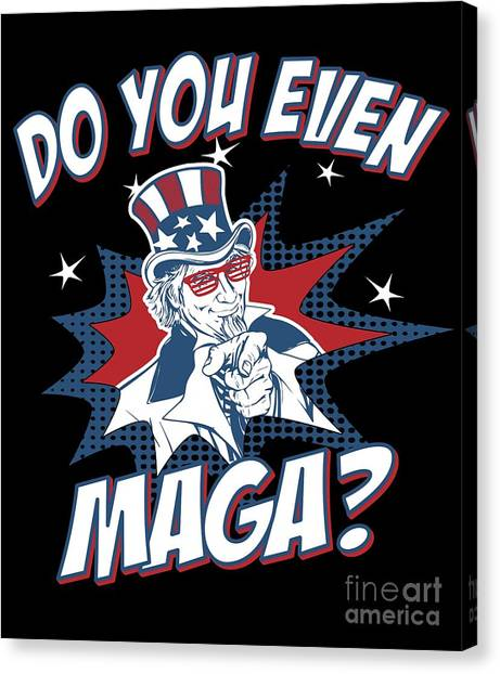 Canvas Print featuring the digital art Do You Even Maga by Flippin Sweet Gear