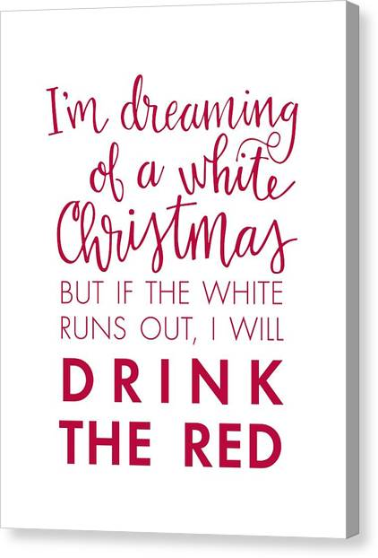 Canvas Print featuring the digital art Drink The Red by Nancy Ingersoll