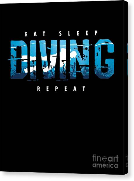 Canvas Print - Eat Sleep Diving Repeat Watersports Underwater Ocean Sea Divers Gift by Thomas Larch