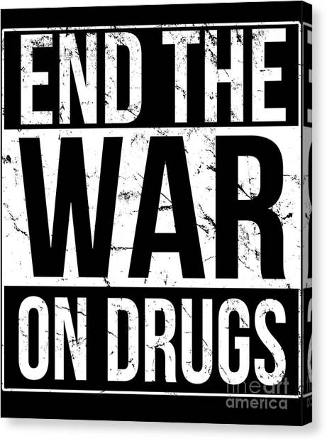 Canvas Print featuring the digital art End The War On Drugs by Flippin Sweet Gear