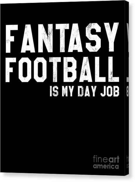 6a6f024f Awesome Quote Canvas Print - Fantasy Football Funny Tshirt by Noirty Designs
