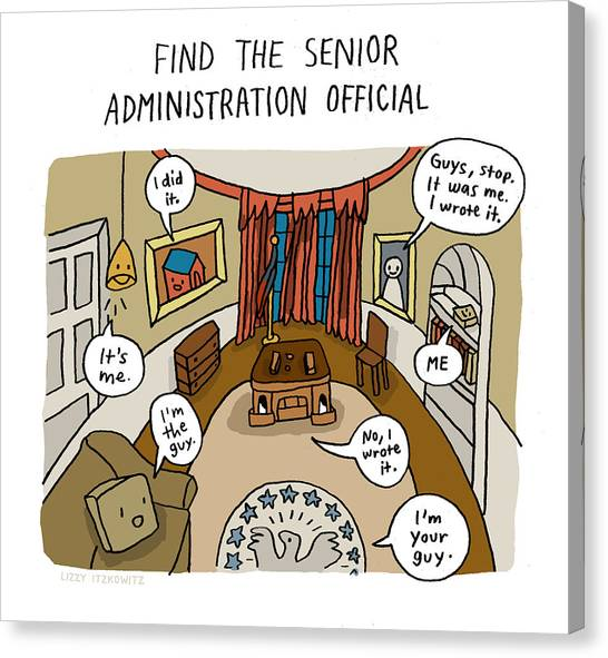 Find The Senior Administration Official Canvas Print