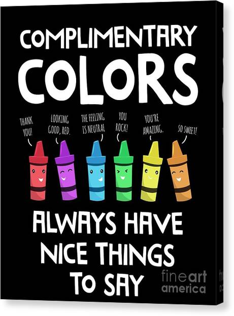 c20b145b Awesome Quote Canvas Print - Funny Art Teacher Shirts Complimentary Colors  Artist Tshirt by Noirty Designs