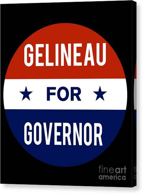 Gelineau For Governor 2018 Canvas Print